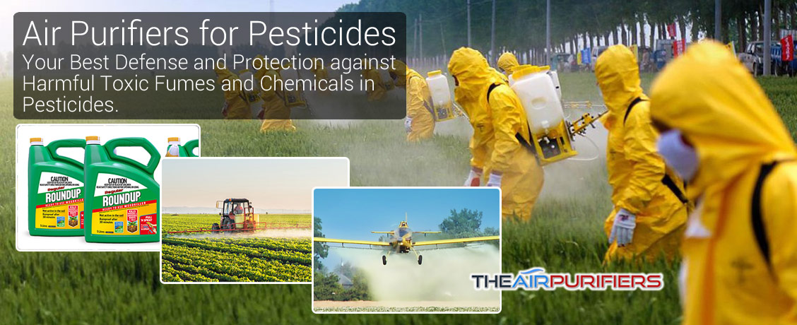 Air Purifiers for Pesticides at TheAirPurifiers.com